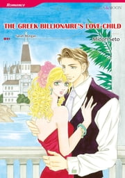 The Greek Billionaire's Love-Child (Mills & Boon Comics) - Mills & Boon Comics ebook by Sarah Morgan