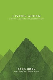 Living Green ebook by Greg Horn