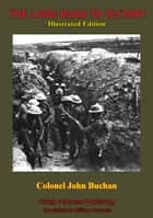The Long Road To Victory [Illustrated Edition] ebook by Colonel John Buchan