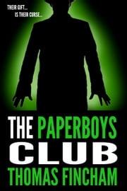 The Paperboys Club (A Paranormal Mystery) ebook by Thomas Fincham