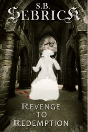 Revenge to Redemption ebook by S. B. Sebrick