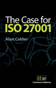 9781905356119  The Case For Iso27001 ebook by Alan Calder