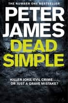 Dead Simple ebook by Peter James