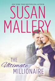 The Ultimate Millionaire ebook by Susan Mallery