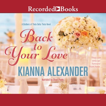 Back to Your Love audiobook by Kianna Alexander