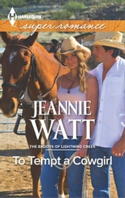 To Tempt a Cowgirl ebook by Jeannie Watt