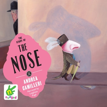 The Story of the Nose audiobook by Andrea Camilleri
