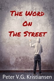 The Word On The Street ebook by Peter V.G. Kristiansen