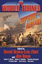 The World Turned Upside Down ebook by David Drake,Jim Baen