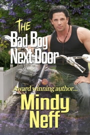 The Bad Boy Next Door ebook by Mindy Neff