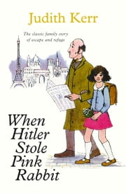 When Hitler Stole Pink Rabbit (Essential Modern Classics) ebook by Judith Kerr