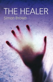 The Healer ebook by Simon Brown
