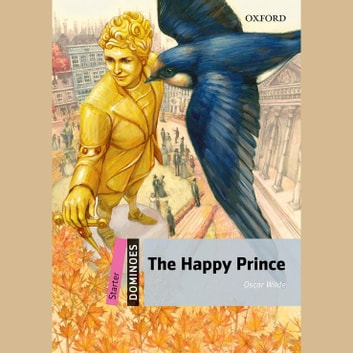 Happy Prince, The audiobook by Oscar Wilde,Bill Bowler