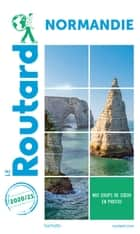 Guide du Routard Normandie 2020/21 ebook by Collectif