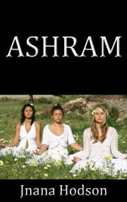 Ashram ebook by Jnana Hodson