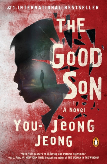 The Good Son - A Novel ebook by You-Jeong Jeong