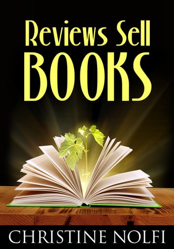 Reviews Sell Books ebook by Christine Nolfi