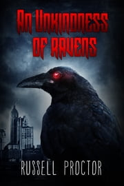 An Unkindness of Ravens (The Jabberwocky Book 2) ebook by Russell Proctor