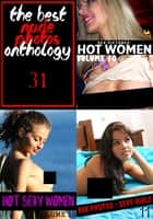 The Best Nude Photos Anthology 31 - 3 books in one ebook by Melody Barker,Michelle Moseley,Dianne Rathburn