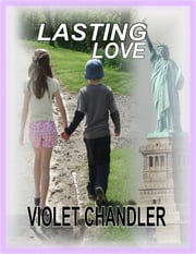 Lasting Love ebook by Violet Chandler