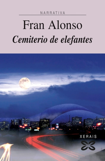 Cemiterio de elefantes eBook by Fran Alonso