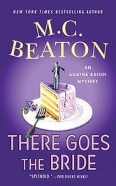 There Goes the Bride - An Agatha Raisin Mystery ebook by M. C. Beaton
