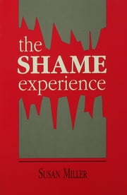 The Shame Experience ebook by Susan Miller