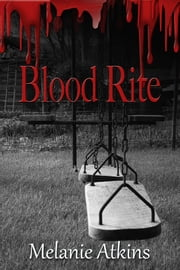 Blood Rite ebook by Melanie Atkins