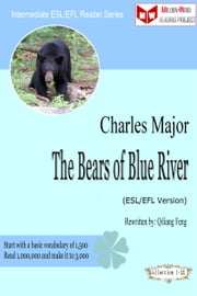 The Bears of Blue River (ESL/EFL Version) ebook by Qiliang Feng