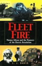 Fleet Fire ebook by L. J. Davis