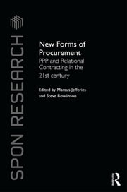 New Forms of Procurement - PPP and Relational Contracting in the 21st Century ebook by Marcus C. Jefferies,Steve Rowlinson