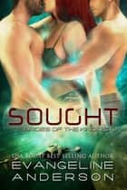 Sought ebook by Evangeline Anderson