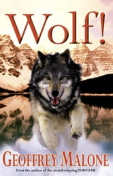 Stories from the Wild 6: Wolf ebook by Geoffrey Malone