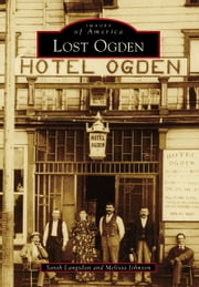 Lost Ogden ebook by Sarah Langsdon,Melissa Johnson