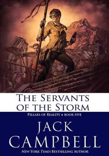 The Servants of the Storm ebook by Jack Campbell