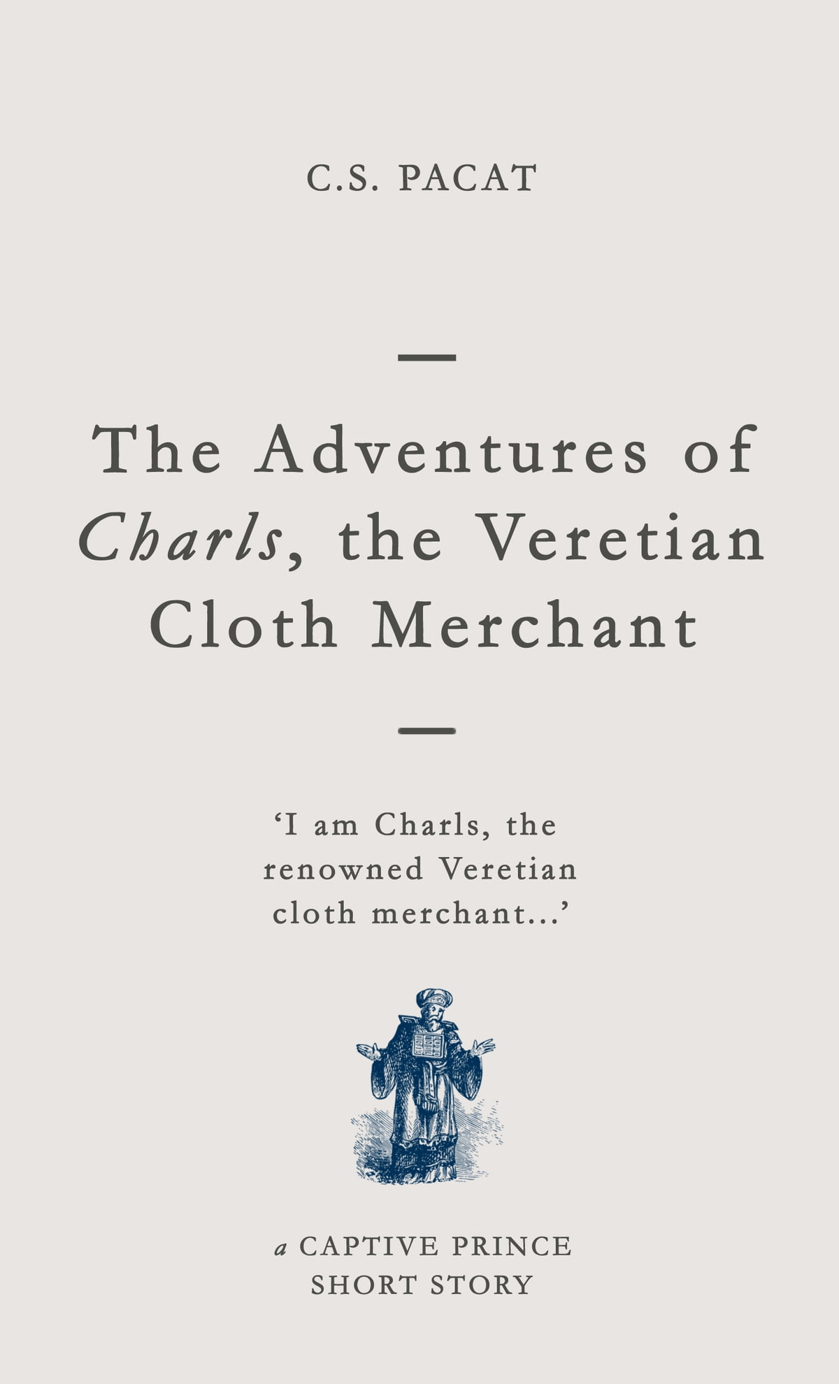 The raven king ebook by nora sakavic 9781301824298 rakuten kobo the adventures of charls the veretian cloth merchant a captive prince short story ebook by fandeluxe Gallery