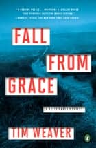 Fall from Grace - A David Raker Mystery ebook by Tim Weaver