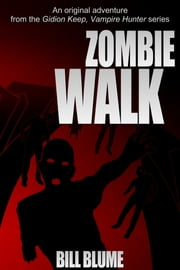 Zombie Walk ebook by Bill Blume