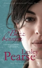 Bízz bennem ebook by Lesley Pearse