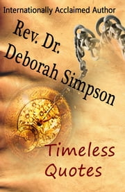 Timeless Quotes ebook by Deborah Simpson