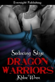 Seducing Skye ebook by Khloe Wren