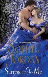 Surrender to Me ebook by Sophie Jordan