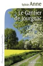 Le Gantier de Jourgnac ebook by Sylvie Anne