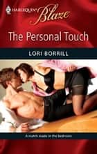 The Personal Touch ebook by Lori Borrill