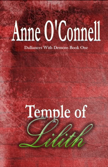 Temple of Lilith ebook by Anne O'Connell