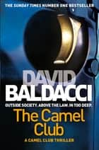 The Camel Club: Book 1 ebook by