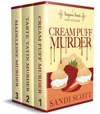 Seagrass Sweets Cozy Mystery Series Books 1-3 Boxset 電子書 by Sandi Scott
