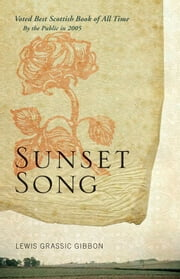 Sunset Song ebook by Lewis Grassic Gibbon