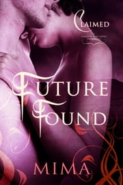 Future Found ebook by Mima