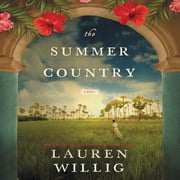 The Summer Country - A Novel audiobook by Lauren Willig